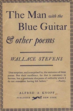 The Man with the Blue Guitar & Other Poems by Wallace Stevens