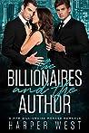 The Billionaires and The Author: A MFM Billionaire Menage Romance