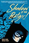 Shadow of the Batgirl by Sarah Kuhn