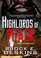 Highlords of Phaer (Empire of Masks Book 1)