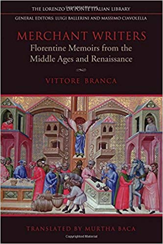 Merchant Writers - Florentine Memoirs From the Middle Ages and Renaissance