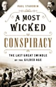 A Most Wicked Conspiracy: The Last Grea…