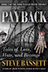 Payback: Tales of Love, Hate and Revenge (Passaic River Trilogy, #2)