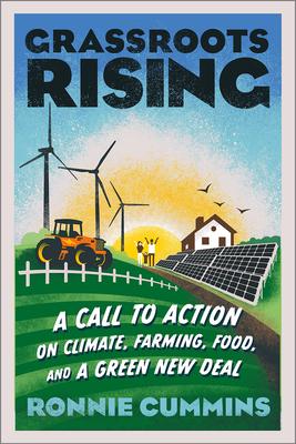Grassroots Rising by Ronnie Cummins