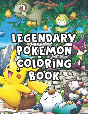 Legendary Pokemon Coloring Book: Legendary Pokemon Coloring Book. Pokemon Coloring Books For Boys Ages 8-12. Awesome Pokemon Coloring Book. Fun Coloring Pages Featuring Your. Battle Scenes. 25 Pages, Size - 8.5 x 11