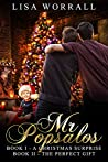 Mr Popsalos: Book I - A Christmas Surprise Book II - The Perfect Gift