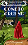 Gone To Ground (Maisie Frobisher Mysteries, #3) ebook review