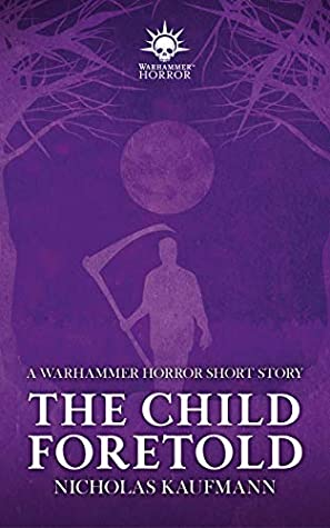 The Child Foretold (Black Library Advent Calendar 2019 #11)