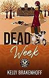 Dead Week (Cassandra Sato #2)