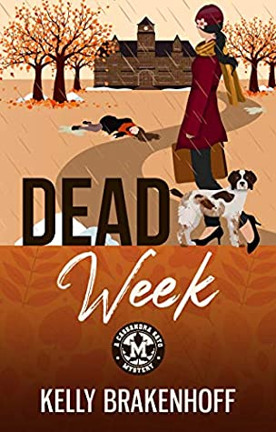 Dead Week by Kelly Brakenhoff