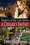 A Cougar's Fantasy (Master of the Cats Book 7)