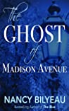 The Ghost of Madison Avenue