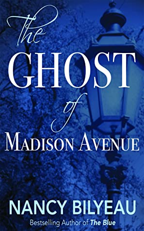 The Ghost of Madison Avenue by Nancy Bilyeau