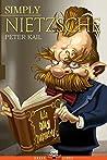 Simply Nietzsche (Great Lives)