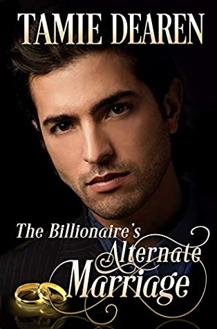 The Billionaire's Alternate Marriage (Limitless Clean Billionaire Romance #4)