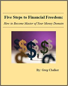 Five Steps to Financial Freedom: How to Become Master of Your Money Domain