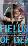 Fields Of Lies: Darkest secrets are buried in the past, but the truth can't stay hidden for long (The Seacross Mysteries Book 0)