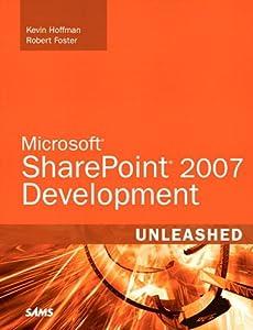 Microsoft SharePoint 2007 Development Unleashed