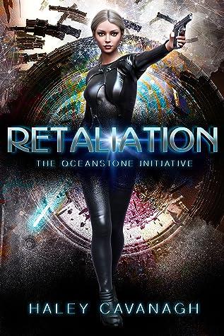 Retaliation (The Oceanstone Initiative #2)