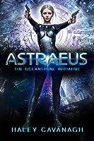 Astraeus (The Oceanstone Initiative #1)