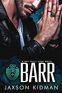 Barr (Bay Falls High - the Rulz #3)