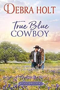 True Blue Cowboy (Blood Brothers, #1)