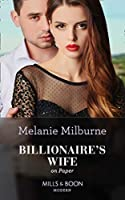 Billionaire's Wife On Paper (Mills & Boon Modern) (Conveniently Wed!, Book 25)