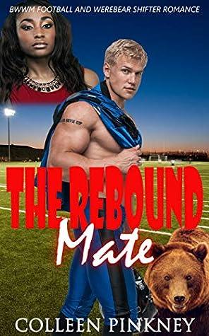 The Rebound Mate: BWWM Romance