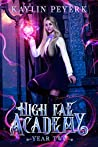 High Fae Academy: Year Two (High Fae Academy, #2)