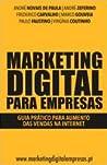 Marketing Digital para Empresas – Guia Prático para Aumento das Vendas na Internet