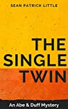The Single Twin: An Abe and Duff Mystery