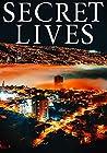 Secret Lives: A Riveting Mystery