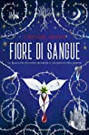 Fiore di sangue (Bloodleaf, #1)