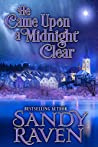 He Came Upon A Midnight Clear by Sandy Raven