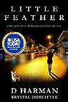 Little Feather: A Miranda Riley PI Paranormal Cozy Mystery (Miranda Riley PI Paranormal Cozy Mysteries #1)