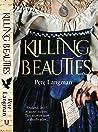 Killing Beauties