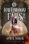 Ashes of Fate (Havenwood Falls High #28)