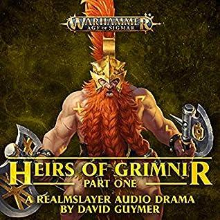Heirs of Grimnir, Part 1 by David Guymer