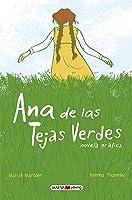 Ana de las Tejas Verdes: Novela Gráfica