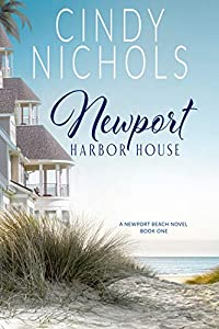 Newport Harbor House (Newport Beach #1)