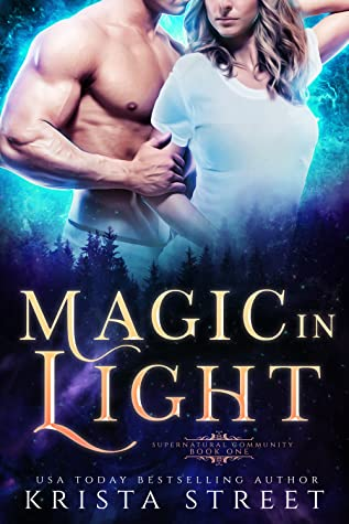 Magic in Light (Supernatural Community, #1)