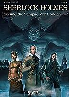Sherlock Holmes & die Vampire von London: abgeschlossener Einzelband