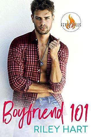 Boyfriend 101 (Fever Falls #6)