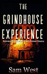 The Grindhouse Experience (The Grindhouse Experience #1)