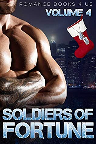 S.O.F.: Soldiers of Fortune: A Romance Books 4 Us World (Volume Book 4)