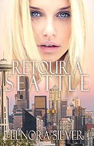 Retour à Seattle