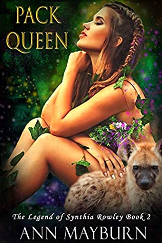 Pack Queen (The Legend of Synthia Rowley, #2)