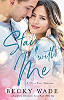 Stay with Me (Misty River Romance #1)