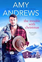 The Trouble with Christmas (Credence, Colorado #2)