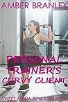Personal Trainer's Curvy Client (Sweet Alpha BBW Romance)